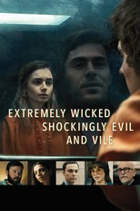 Extremely Wicked, Shockingly Evil and Vile (2019)