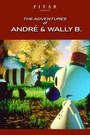 The Adventures of André and Wally B.